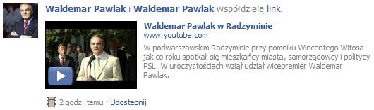 Waldemar Pawlak x2 na FB, współdzieli link sam ze sobą